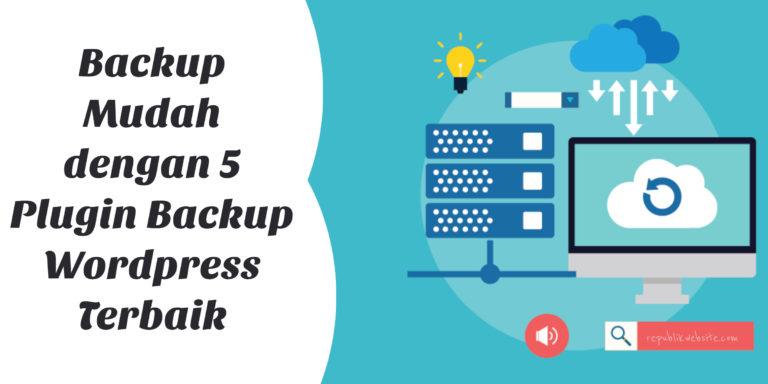 plugin-backup-wordpress-terbaik