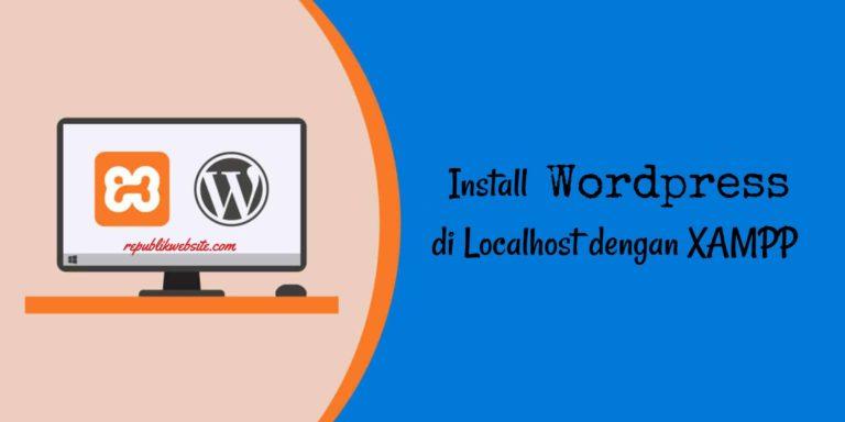 install-wordpress-offline-dengan-xampp