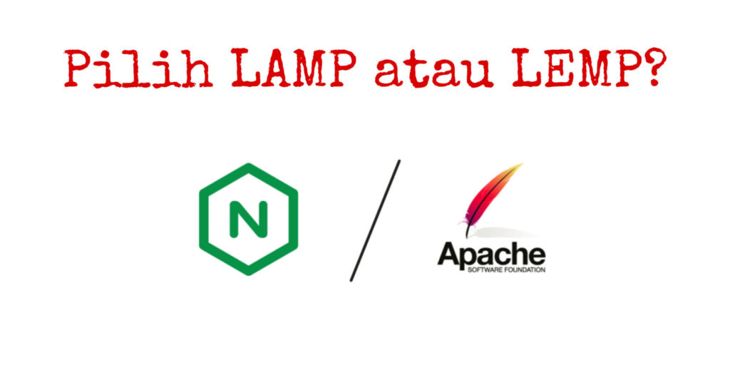 Pilih LAMP atau LEMP